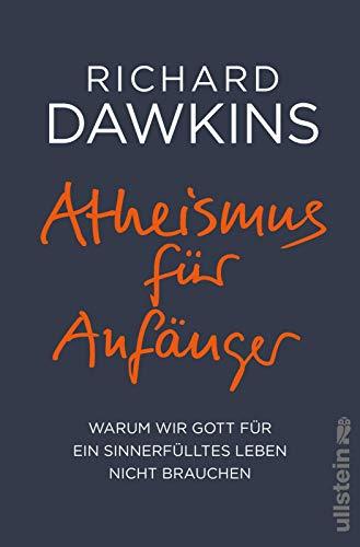 Atheismus für Anfänger: Warum wir Gott für ein sinnerfülltes Leben nicht brauchen