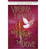 [(The Hawk and the Dove)] [by: Virginia Henley]
