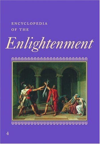 Encyclopedia of the Enlightenment: 004 by Alan Charles Kors (2002-10-01)