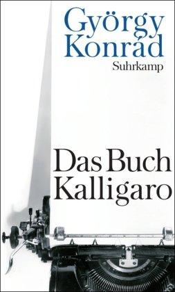 Buchseite und Rezensionen zu 'Das Buch Kalligaro' von György Konrád