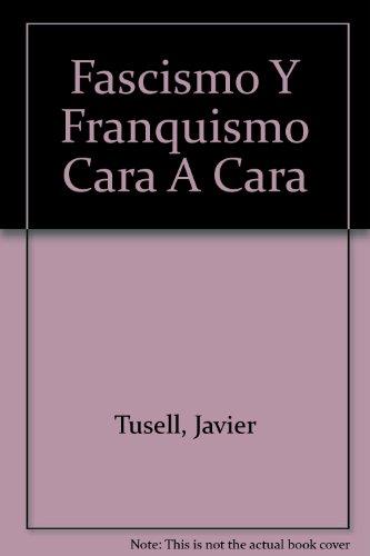 Fascismo y franquismo. Cara a cara: Una perspectiva histórica (Historia Biblioteca Nueva)