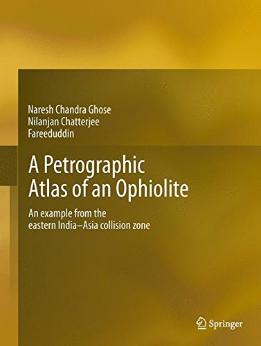 Chandra Edelsteine (A Petrographic Atlas of Ophiolite: An example from the eastern India-Asia collision zone)