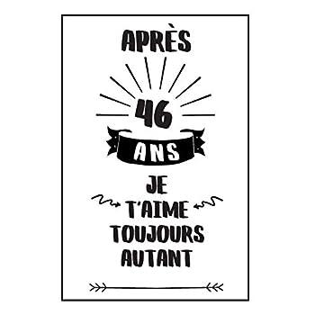 Anniversaire De Mariage Carnet De Notes: Idée Cadeau 46 Ans De Mariage, Pour Elle, Pour Lui, Original Et Pratique, Noce De Lavande