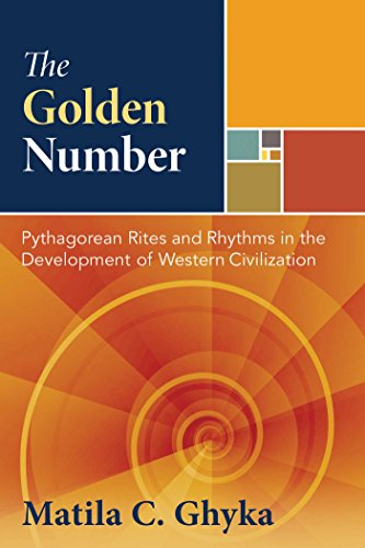 the-golden-number-pythagorean-rites-and-rhythms-in-the-development-of-western-civilization