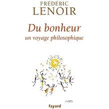 Du bonheur : un voyage philosophique (Documents)
