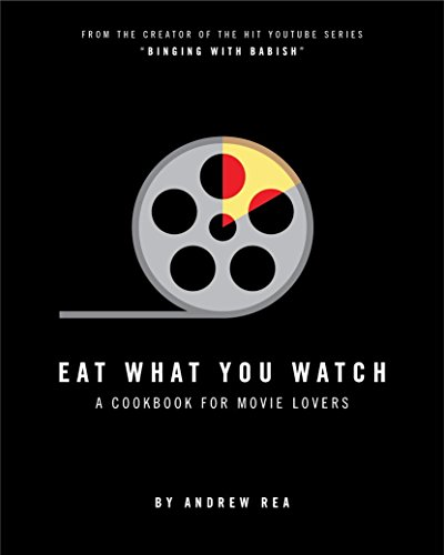 Eat What You Watch: A Cookbook for Movie Lovers - Sallys Baking