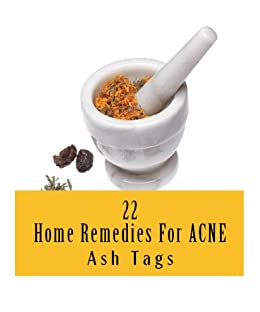 22 Home Remedies For Acne by [Tags, Ash]