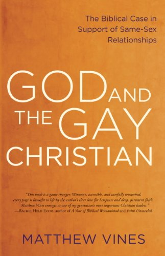 God and the Gay Christian: The Biblical Case in Support of Same-Sex Relationships (English Edition) por Matthew Vines