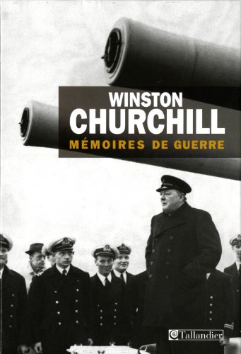 Winston Churchill : Mémoires de guerre coffret 2 vol. 1919-1941 et 1941-1945