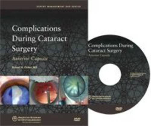 Complications During Cataract Surgery: Anterior Capsule (Clinical Skills DVD Series)