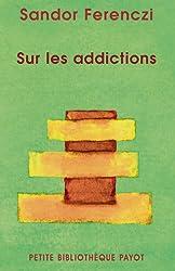 Sur les addictions