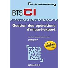 Gestion des opérations d'import-export BTS 1re et 2e années - 3e édition