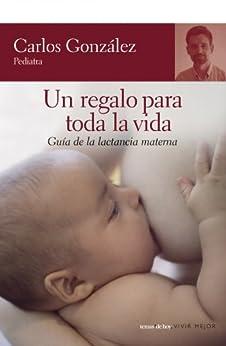 Un regalo para toda la vida de [González, Carlos]