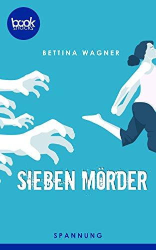 Buchseite und Rezensionen zu 'Sieben Mörder' von Bettina Wagner