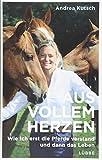 Wie ich erst die Pferde verstand und dann das LebenGebundenes BuchIhr ganzes Leben hat Andrea Kutsch damit verbracht, Pferde besser zu verstehen und Methoden zu entwickeln, wie dieses Verständnis im Training genutzt werden kann. Als sie in ihre neue ...
