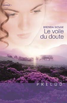 Le voile du doute (Harlequin Prélud') (Prelud') par [Novak, Brenda]