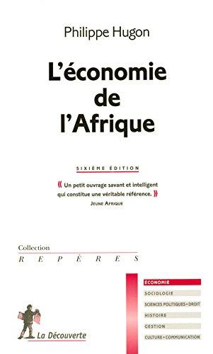 ECONOMIE DE L AFRIQUE 6ED par PHILIPPE HUGON