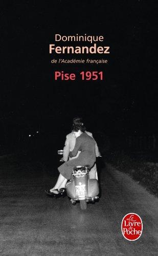 Pise 1951 par Dominique Fernandez