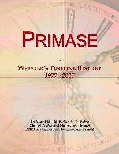 Primase: Webster's Timeline History, 1977 - 2007