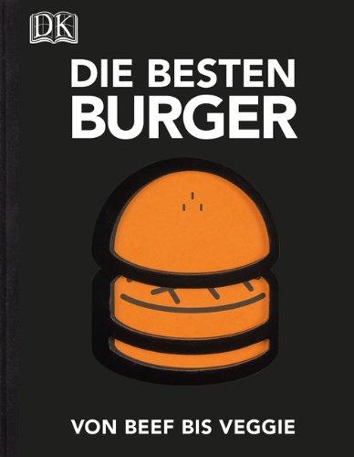 Buchseite und Rezensionen zu 'Die besten Burger: Von Beef bis Veggie' von David Japy