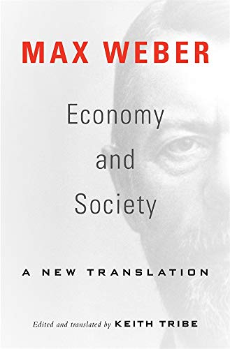 Economy and Society - A New Translation