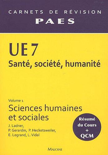 UE 7 Santé, société, humanité : Volume 1, Sciences humaines et sociales