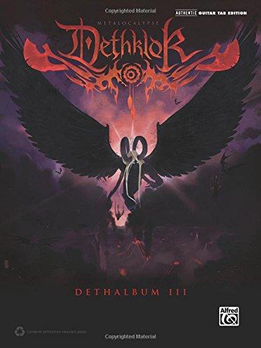 Dethklok -- Dethalbum III: Authentic Guitar Tab