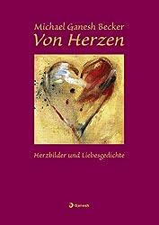 Von Herzen: Herzbilder und Liebesgedichte
