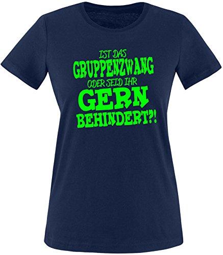 EZYshirt® Ist das Gruppenzwang oder seid ihr gern behindert Damen Rundhals T-Shirt Navy/Neongrün