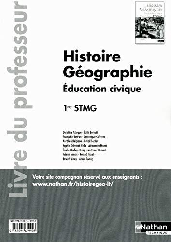 Histoire Géographie - Education civique - 1re STMG - livre du professeur par (Broché)