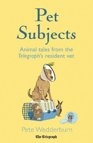 pet-subjects-animal-tales-from-the-telegraphs-resident-vet