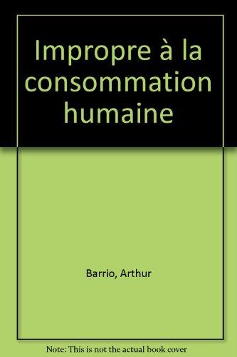 Impropre à la consommation humaine