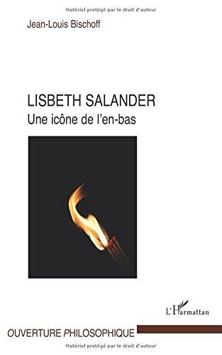 Lisbeth Salander une Icone de l'en Bas
