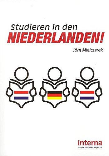 Studieren in den Niederlanden: Erfolgreiches Auslandsstudium in den Niederlanden