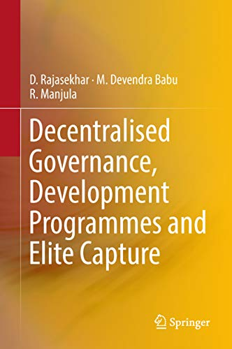 This book discusses the elite capture taking place in the development programmes implemented through Grama Panchayats (GPs), the lowest tier in the rural local self-government structure in India. Inclusive growth being the cherished goal of all the ...