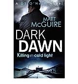 [DARK DAWN] by (Author)McGuire, Matt on Apr-05-12