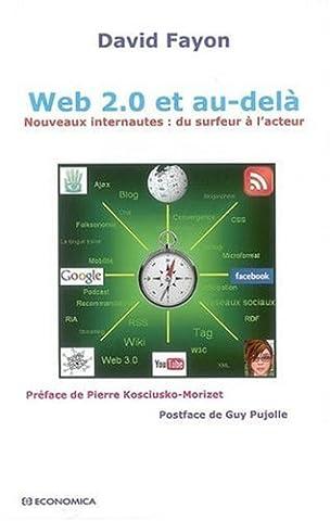 Web 2.0 et au-delà : Nouveaux internautes - du surfeur à l