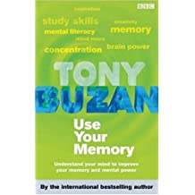 Use Your Memory: Understand Your Mind to Improve Your Memory and Mental Power (Mind Set)