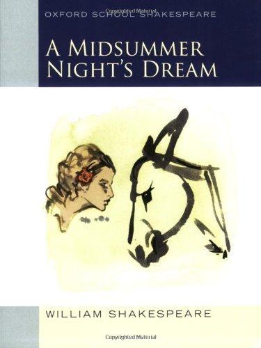 Midsummer Night's Dream: Oxford School Shakespeare (Oxford School Shakespeare Series) Reprint edition by Shakespeare, William, Gill, Roma (2009) Taschenbuch