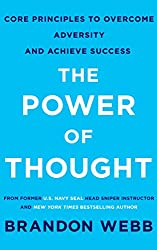 The Power of Thought: Core Principles To Overcome Adversity and Achieve Success (English Edition)