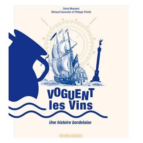 Voguent les vins : Une histoire bordelaise