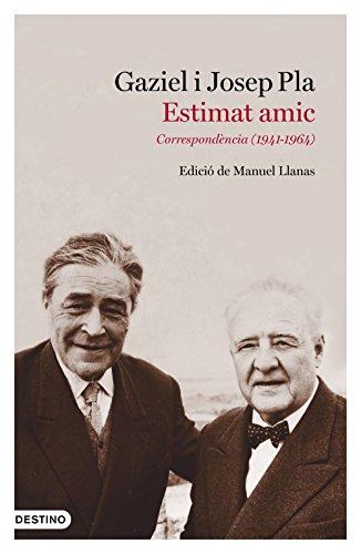 Estimat amic: Correspondència (1941-1964). Edició de Manuel Llanas (L'ANCORA)