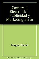 Comercio Electronico, Publicidad y Marketing En in