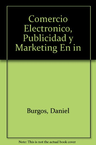 Comercio Electronico, Publicidad Y Marketing En Internet (Management)