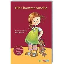 Hier kommt Amelie: Lustige Bildgeschichten für Leute ab 2