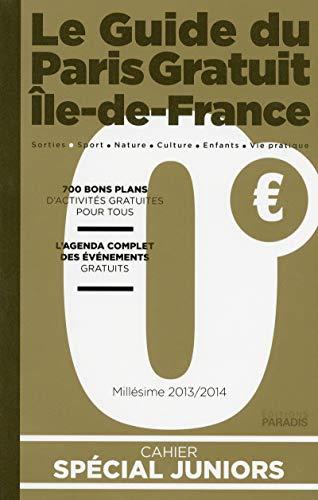 le guide du paris gratuit île de france par Jacques Seidmann