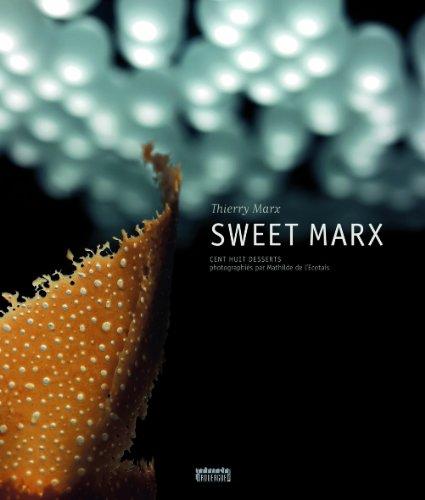 Sweet Marx : Cent huit desserts