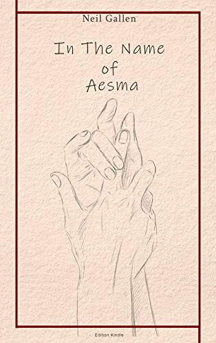Couverture du livre In the name of Aesma