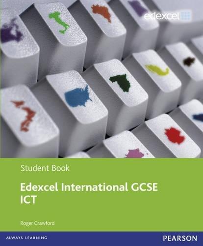 Edexel international GCSE ICT student book. Per le Scuole superiori. Con espansione online (Edexcel International GCSE)