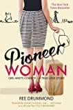 [Pioneer Woman: Girl Meets Cowboy - A True Love Story] (By: Ree Drummond) [published: January, 2012]